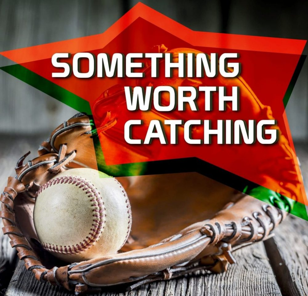 Baseball Coaching Tips | Something Worth Catching Podcast EP2
