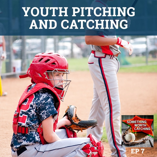 Baseball Coaching Tips | Something Worth Catching EP7 | Youth Pitching and Catching