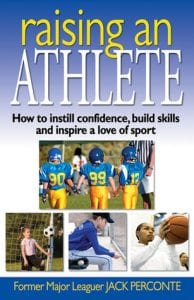Raising an Athlete by Jack Perconte